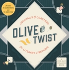 Olive or Twist: Cocktails and Coasters for Literary Libations Cover Image