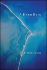 A Hard Rain (Codhill Press) Cover Image