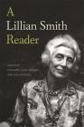 A Lillian Smith Reader Cover Image