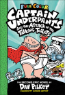 Captain Underpants and the Attack of the Talking Toilets (Color Edition) Cover Image