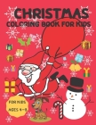 Christmas Coloring Book for Kids: A Fun Children Coloring book, Gift for Boys and Girls.. Cover Image