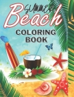 Summer Beach Coloring Book: summer scenes coloring book for kids age 4+ (adults), beautiful picture summer Cover Image