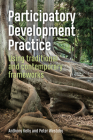 Participatory Development Practice: Using Traditional and Contemporary Frameworks Cover Image