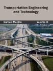 Transportation Engineering and Technology: Volume III Cover Image