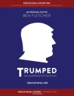 TRUMPED (An Alternative Musical) Educational Use Edition Cover Image