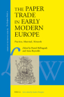 The Paper Trade in Early Modern Europe: Practices, Materials, Networks (Library of the Written Word #89) Cover Image