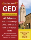 GED Study Guide 2020 and 2021 All Subjects: GED Test Prep 2020 and 2021 with 2 Practice Tests [Book Updated for the New Official Outline] Cover Image