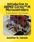 Embedded Systems: Introduction to Arm(r) Cortex(tm)-M Microcontrollers Cover Image
