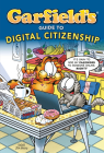 Garfield's (R) Guide to Digital Citizenship Cover Image