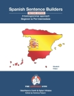 Spanish Sentence Builders - A Lexicogrammar approach: Beginner to Pre-intermediate Cover Image