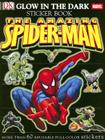 The Amazing Spider-Man Glow in the Dark Sticker Book [With More Than 60 Reusable Full-Color Stickers] Cover Image