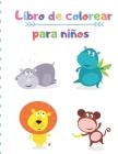 Libro de colorear para niños: Animales para colorear libro para niños / (Super libros para colorear para los niños) Cover Image