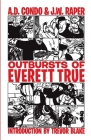 Outbursts of Everett True Cover Image