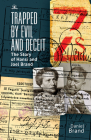 Trapped by Evil and Deceit: The Story of Hansi and Joel Brand Cover Image