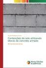 Contenções de solo utilizando blocos de concreto armado Cover Image