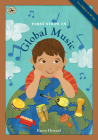 First Steps in Global Music (First Steps in Music series) Cover Image