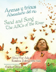 Arenas Y Trinos/Sand and Song: Abecedario del Rio/The ABCs of the River Cover Image