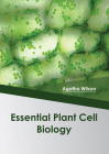 Essential Plant Cell Biology Cover Image
