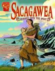 Sacagawea: Journey Into the West (Graphic Biographies) Cover Image