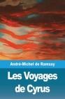 Les Voyages de Cyrus Cover Image
