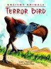 Ancient Animals: Terror Bird Cover Image