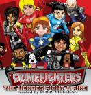The CrimeFighters: The Heroes Fight a Fire Cover Image