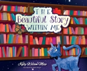 The Beautiful Story Within Me Cover Image