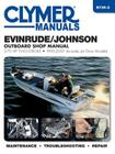 Evinrude/Johnson Outboard Shop Manual: 2-70 HP Two-Stroke 1995-2007 (Includes Jet Drive Models) Cover Image