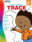 Let's Learn to Trace, Ages 2 - 5 Cover Image