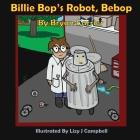 Billie Bop's Robot, Bebop Cover Image