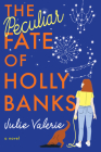 The Peculiar Fate of Holly Banks Cover Image