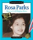Rosa Parks: Meet a Civil Rights Hero (Meeting Famous People) Cover Image