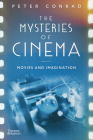 The Mysteries of Cinema: Movies and Imagination Cover Image