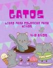 Libro para colorear de gatos para niños de 4 a 8 años: El libro para colorear del Gran Gato para niñas, niños y todos los niños de 4 a 8 años con 50 i Cover Image