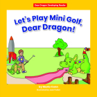 Let's Play Mini Golf, Dear Dragon! Cover Image