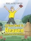 A Place Next To Heaven: Fatin Ida Besik Ba Lalehan Cover Image
