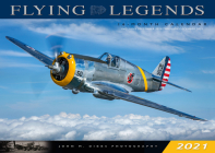 Flying Legends 2021: 16 Month Calendar - September 2020 Through December 2021 Cover Image
