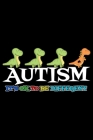 Autism It's ok to be different: Notebook (Journal, Diary) for Dinosaur lovers with Autism - 120 lined pages to write in Cover Image