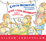 Cinco monitos hacen un pastel de cumpleanos / Five Little Monkeys Bake a Birthday Cake (A Five Little Monkeys Story) Cover Image