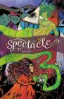 Spectacle Vol. 2 Cover Image