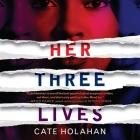Her Three Lives Lib/E Cover Image