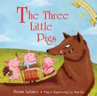 The Three Little Pigs (Classic Fairy Tale Pop-Ups) Cover Image