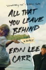 All That You Leave Behind: A Memoir Cover Image