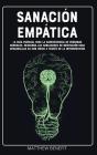 Sanación Empática: La guía esencial para la supervivencia de personas sensibles. Descubra las habilidades de meditación para Cover Image