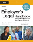 The Employer's Legal Handbook: Manage Your Employees & Workplace Effectively Cover Image