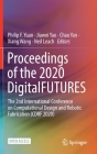Proceedings of the 2020 Digitalfutures: The 2nd International Conference on Computational Design and Robotic Fabrication (Cdrf 2020) Cover Image
