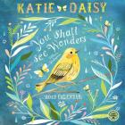 Katie Daisy 2019 Wall Calendar: You Shall See Wonders Cover Image