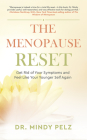 The Menopause Reset: Get Rid of Your Symptoms and Feel Like Your Younger Self Again Cover Image