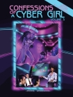 Confessions of a Cyber Girl: Volume 3 Cover Image