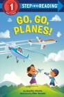 Go, Go, Planes! (Step into Reading) Cover Image